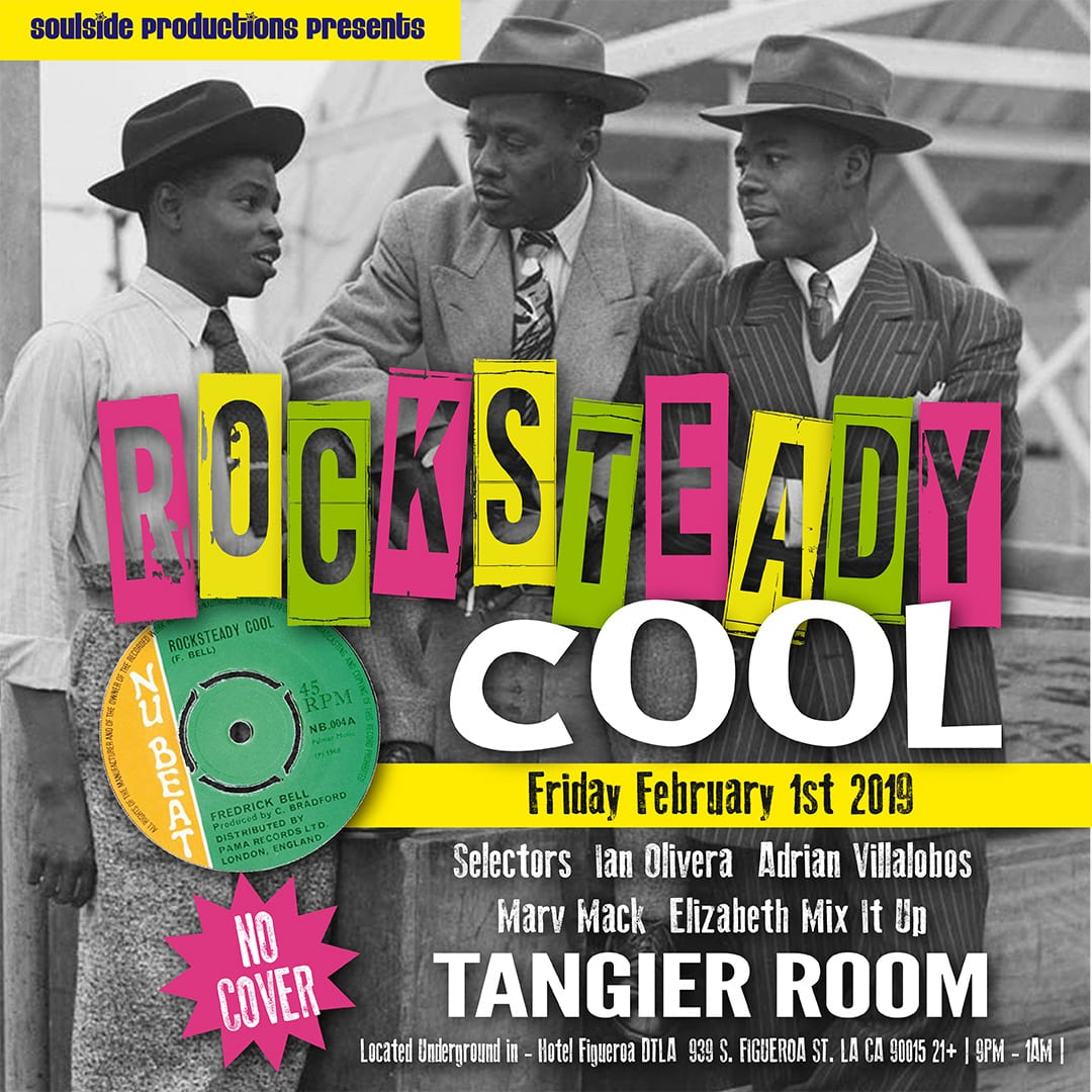 Soulside Productions presents Rocksteady Cool