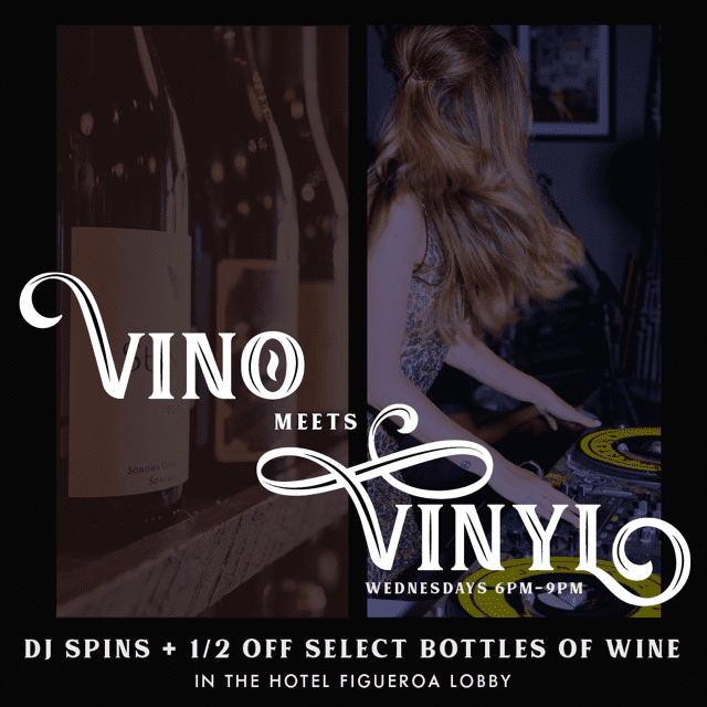 Vino Meets Vinyl – DJ and Wine at Bar Figueroa