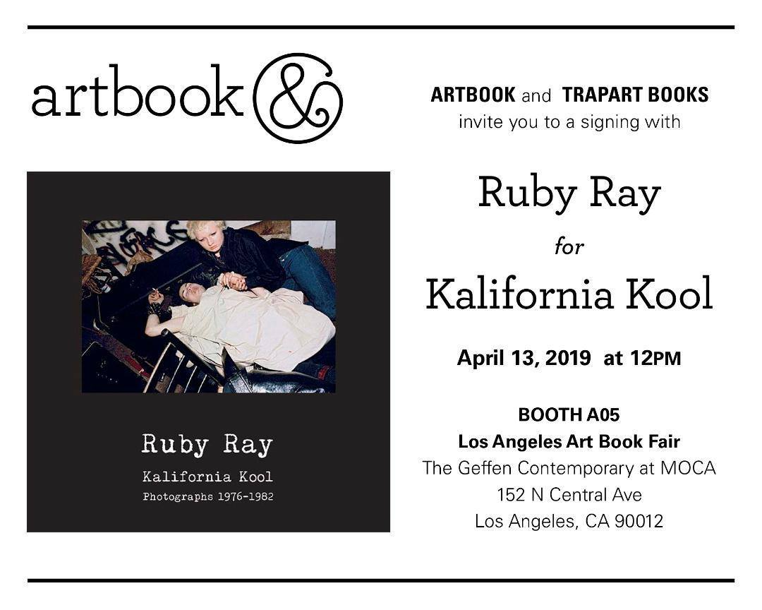 Ruby Ray – Kalifornia Kool at Geffen Contemporary